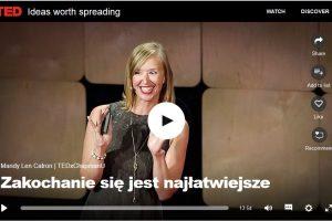 Zakochanie jest najłatwiejsze – wykład Mandy Len Catron dla TED.com